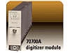 70700A Digitizer Module [已停產]